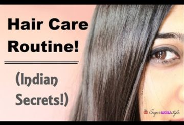 Hair Care Routine – Indian Secrets! – (Damaged Hair Care at Home/ Growth) | Superwowstyle