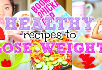 Easy + Healthy Recipes to Lose Weight!