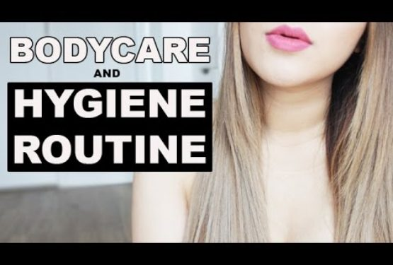 My Bodycare and Hygiene Routine | AD