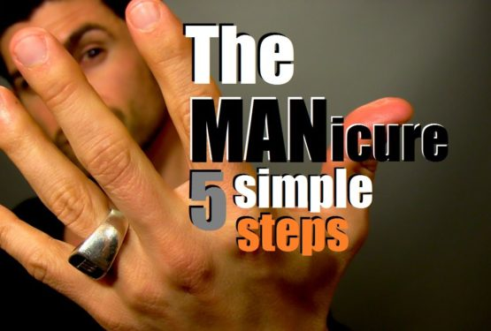 How To Give Yourself A MANicure | 5 Simple Steps For Handsome Hands | Easy Home Manicure Tips