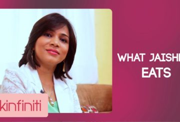 What Jaishree Eats || Skinfiniti