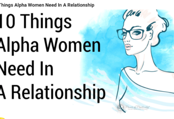 10 Things Alpha Women Need in a Relationship
