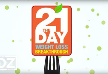 Dr. Oz Explains the 21-Day Weight Loss Breakthrough Diet